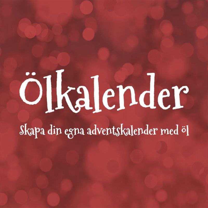 Ölkalender - Skapa din egna adventskalender med öl. Ge dig själv eller en vän ett välsmakande december.